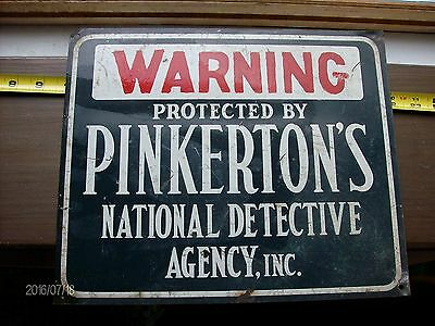 Vintage Pinkerton's Nat'l Det Agncy Metal Warning Sign Used Very Rare 10 X 12 ""