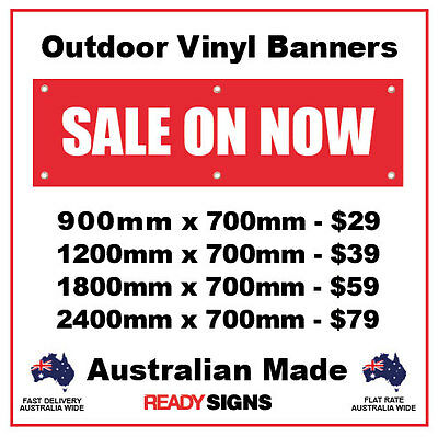SALE ON NOW - Vinyl Outdoor Banner Signs - Australian  Made - Fast Delivery