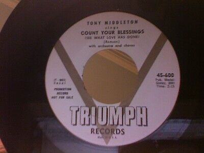 Tony Middleton-'count Your Blessings' On Triumph 45-600. Rare Promo