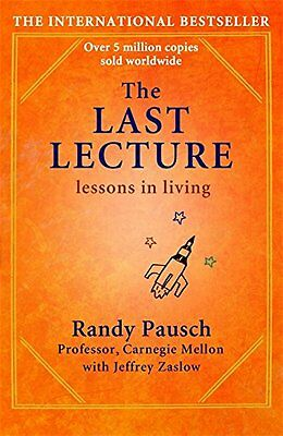 The Last Lecture by Randy Pausch   (Paperback Book, 2010)