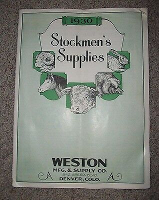 1930 STOCKMEN'S SUPPLIES  Weston Manufacturing Supply Co Catalog Denver Colorado