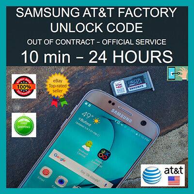 SAMSUNG GALAXY S9 S9+ S8 S7 S6 NOTE 9 8 7 Factory Unlock Code Service AT&T Fast