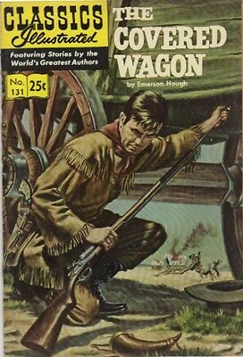Classics Illustrated - The Covered Wagon - Number 131- 1969