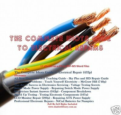 CD - Idiots Guide to Electronic-Electrical Repairs - 17 eBooks