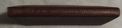Biology ate the University of Richmond- John Wendell Bailey (1939)  Signed