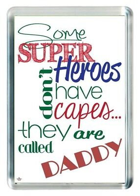 Super Hero Don't Wear Have Cape Cloak Dad Pa Daddy Quote Gift Fridge Magnet