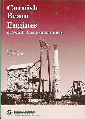 Cornish Beam Engines in South Australian Mines by Drew and Connell