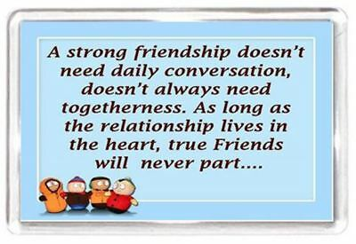 Strong Friend Friendship Last Time Stay Heart Quotes Saying Gift Present Fridge
