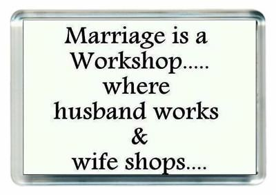Marry Married Wed Wedding Work Shop Husband Wife Quotes Saying Gift Novelty