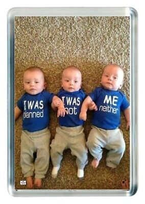 Funny Baby T-Shirt Vest Plan Birth Triplet Quotes Saying Gift  Fridge Magnet