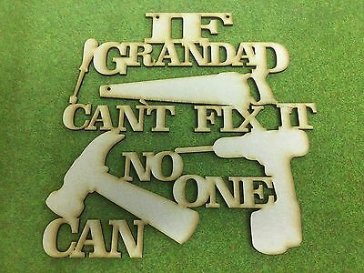 MDF Laser cuts  - If Grandad can`t fix it No one can