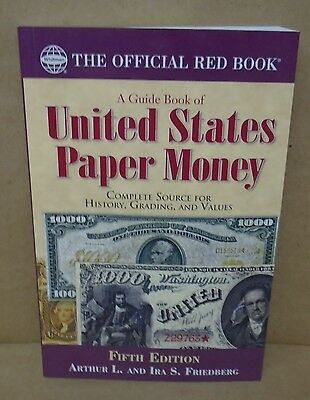 Red Book Series A Guide Book of United States Paper Money by Friedberg 5th ed.