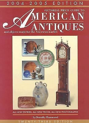 Pictorial Price Guide to American Antiques 04-05-ExLibrary