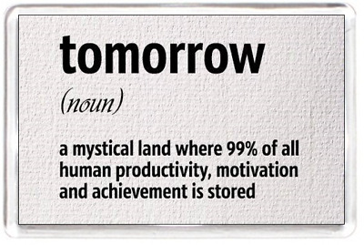 Tomorrow Dictionary Noun Mystical Product Motivate  Saying Gift Fridge Magnet