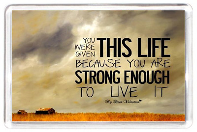 Fridge Magnet Given Life Strong Live Field Scenery Valentine Quotes Saying Gift