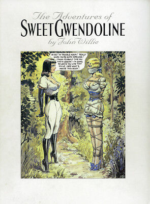John Willie • The Adventures Of Sweet Gwendoline