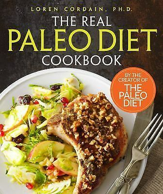 The Real Paleo Diet Cookbook by Loren Cordain - Hardcover - NEW