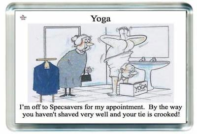 Fridge Magnet Yoga Hand Head Stand OAP Specs Glasses Shave Quote Saying Gift
