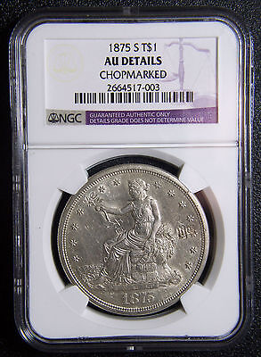 1875S T$1 Trade Dollar Silver Coin HIGH AU DETAILS CHOPMARKED NGC Lot# SR 1057