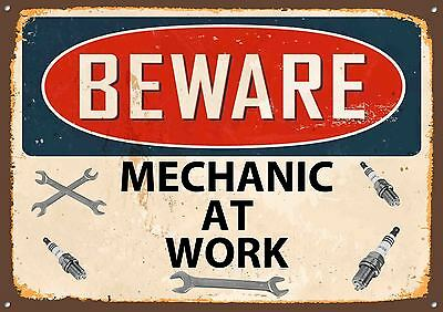 """""""Beware Mechanic at work"""" Metal Sign,Lubricants,Retro,Collectable,Vintage, No495"""