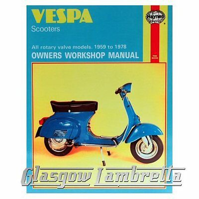 Haynes Workshop Manual Vespa Scooters All Rotary Valve Models 1959-78 + stickers
