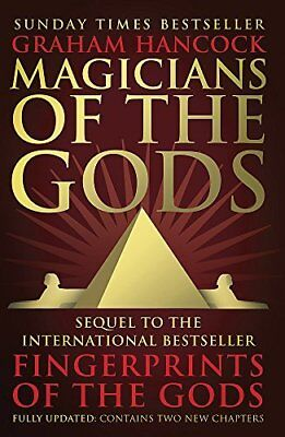 Magicians of the Gods: The Forgotten Wisdom by Graham Hancock New Paperback Book