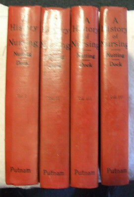 A History of Nursing- Nutting & Dock- 4 Volumes  (1935)