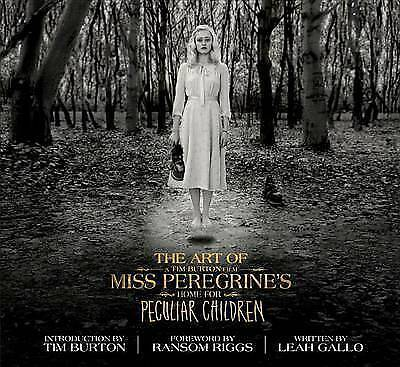 The Art of Miss Peregrine's Home for Peculiar Children (Miss Peregrine's Peculia