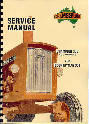 Chamberlain Countryman 354 & Champion 306 Service Manual 1968 photocopy