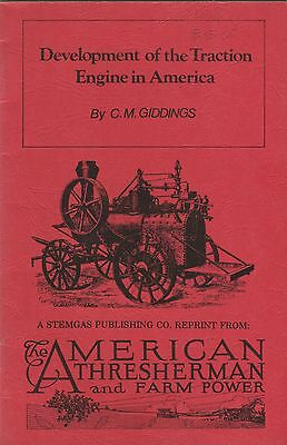 Development of the Traction Engine in America reprint