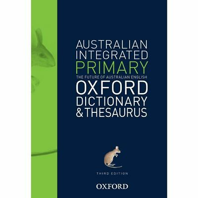 Australian Integrated Primary School Dictionary and Thesaurus