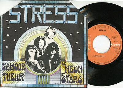 STRESS - L'Amour Tueur / Le Neon et Les Stars 45 French 1976 GLAM ROCK French PS