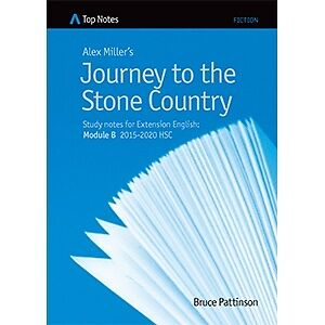 HSC Notes Journey to the Stone Country 2015-2020