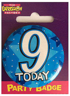 Expressions I AM 9 TODAY Happy 9th Birthday Badge Boy Blue 55mm Diameter