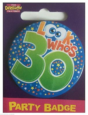 Expressions I AM 30 TODAY Happy 30th Birthday Badge Unisex 55mm Diameter