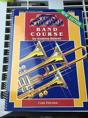 Sounds Spectacular Band Course Book 1. Score & Teachers Guide