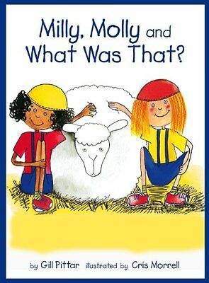 Milly, Molly and What Was That? Reading age 4+ Gill Pittar