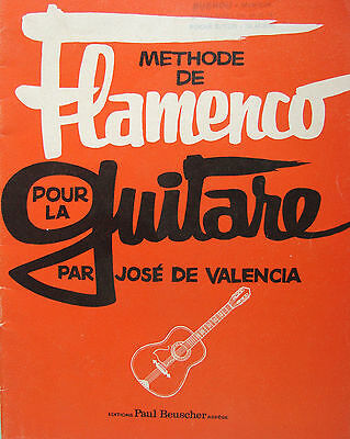 Methode De Flamenco Pour La Guitare Par Jose Valencia