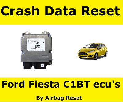 Airbag Crash Data Reset For Ford Fiesta with C1BT Airbag ecu | C1BT 14B321 FF