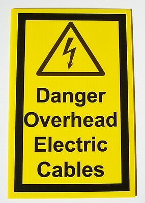 'Danger Overhead Electic Cables' warning sign 500mm x 330mm corriboard 10 pack