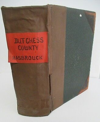 The History of DUTCHESS COUNTY NY, 1909 Illustrated & Maps
