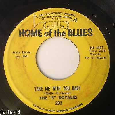 5 Royales-Take Me With You Baby/not Going To Cry-Home Of The Blues 232. Vg+