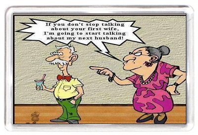 Fridge Magnet Talk Ex Wife Husband Old Couple Marriage Fight Quote Saying Gift