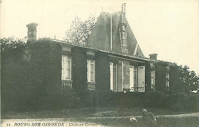 33.bourg Sur Gironde.n°20591.chateau Croute