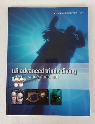 TDI Advanced Trimix Diving Students Manual