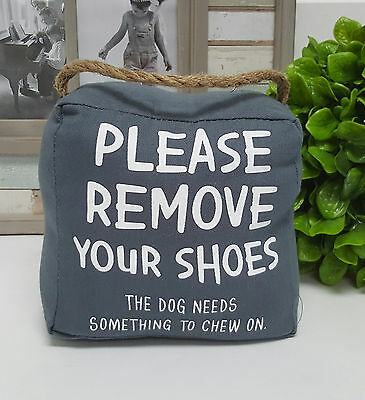 """Please Remove Your shoe.."" door stop 1.5kg - 6033pry"