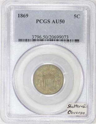 1869 Shield Nickel PCGS AU-50; Shattered Obverse