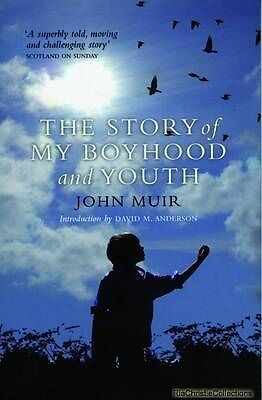 The Story of My Boyhood and Youth John Muir New Paperback Free UK Post