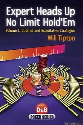 Expert Heads Up No Limit Holdem Will Tipton New Paperback Free UK Post