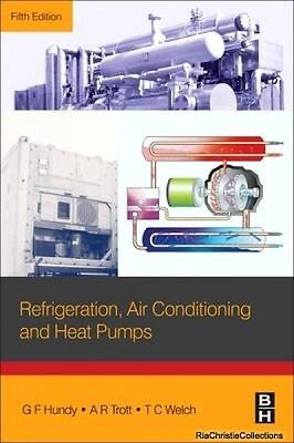 Refrigeration Air Conditioning and Heat Pumps G. F. Hundy Paperback New Book Fre